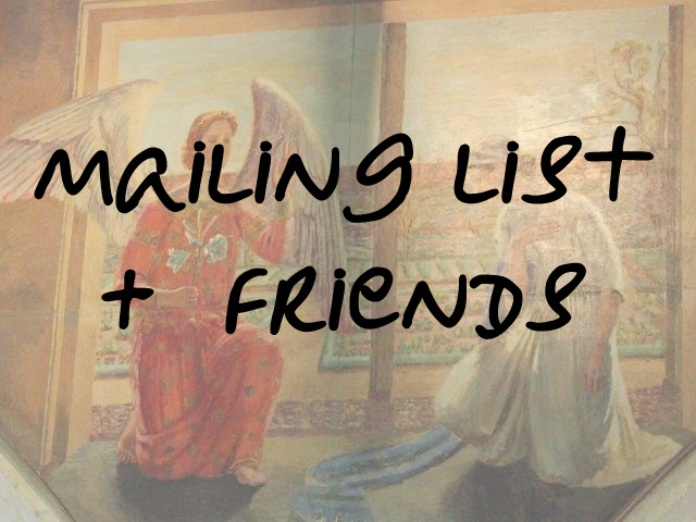 Mailing List & Friends