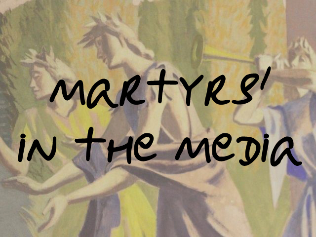 Martyrs' in the Media